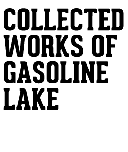 Gasoline Lake